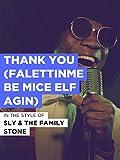 Thank You (Falettinme Be Mice Elf Agin)