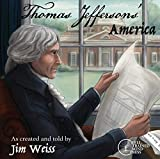 Thomas Jefferson's America: Stories of the Founding Fathers