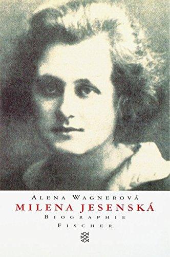 Milena Jesenská: Biographie Taschenbuch – 1. Juni 1997 Alena Wagnerová FISCHER Taschenbuch 3596132584 Belletristik / Biographien