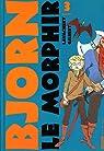 Bjorn le Morphir, Tome 3 : La reine des enfers par Lavachery