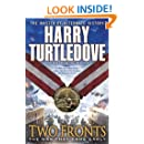 Two Fronts (The War That Came Early, Book Five)