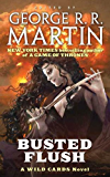 Busted Flush: A Wild Cards Novel
