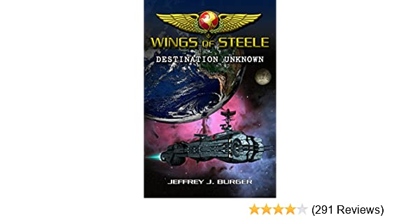 Wings of Steele - Destination Unknown (Book 1)