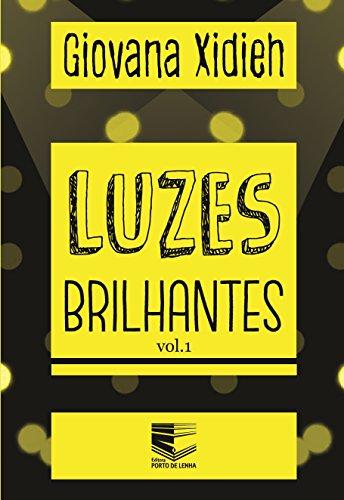 Luzes Brilhantes: Volume 1