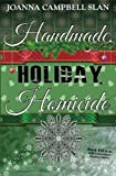 Handmade, Holiday, Homicide: Book #10 in the Kiki Lowenstein Mystery Series (Volume 10)