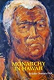 Monarchy in Hawaii, John D. Holt, 0914916009