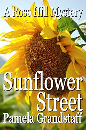 - Sunflower Street (Rose Hill Mystery Series Book 8)