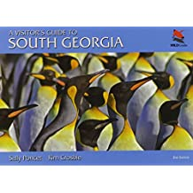A Visitor's Guide to South Georgia: Second Edition