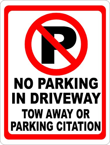 no-parking-in-driveway-tow-away-or-citation-w-symbol-sign-12x18-metal-prevent-unwanted-vehicles-made