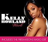 Kelly Rowland - Work (Freemasons Dub Mix)