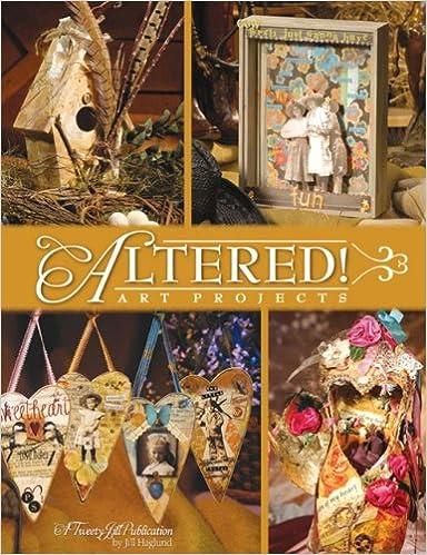 Altered Art Projects Jill Haglund 9781891898143 Amazon Com Books