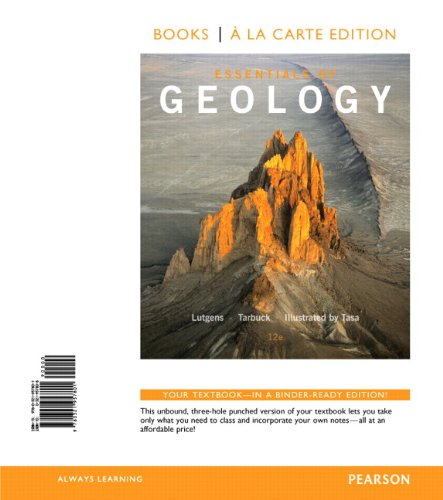Essentials of Geology, Books a la Carte Edition (12th Edition)