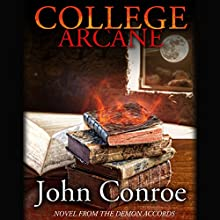 College Arcane Audiobook by John Conroe Narrated by James Patrick Cronin