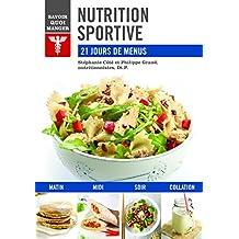 Nutrition sportive: 21 jours de menus