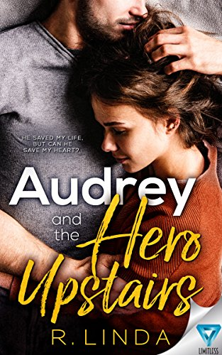 Audrey And The Hero Upstairs (Scandalous Series Book 5) by R  Linda