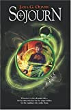 Sojourn by Jana G. Oliver front cover