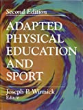 img - for Adapted Physical Education and Sport by Joseph P. Winnick (1995-06-02) book / textbook / text book