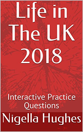 Life in The UK 2018: Interactive Practice Questions
