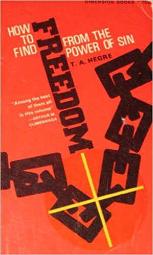 How to Find Freedom from Sin (Dimension books)
