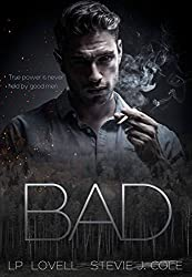 Bad (Bad. Dirty. Power. Book 1)