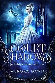 Court of Shadows : A Reverse Harem Romance Bundle (Court of Shadows and Court of Dragons Bundle Book 1)