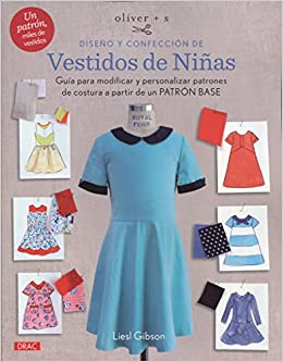 8a72ca38a6 Oliver+S diseño y confección de vestidos de niñas   guía para ...