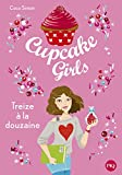 Cupcake Girls - tome 06 : Treize à la douzaine (6)