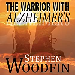 The Warrior with Alzheimer's