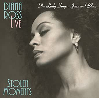 The Lady Sings Jazz & Blues: Stolen Moments by Diana Ross on Amazon