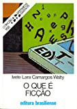 img - for Que E Ficcao?, O (Em Portuguese do Brasil) book / textbook / text book