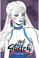 YES SKETCH: Blue Girl - Book for Sketching, Drawing, Doodling, Journaling and Notetaking (Sketchbook) Paperback