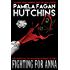 Fighting For Anna (What Doesn't Kill You, #8): A Michele Romantic Mystery