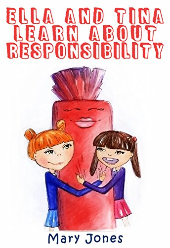 ella-and-tina-learn-about-responsibility-the-easy-way-to-teach-your-child-important-life-lesson-abou