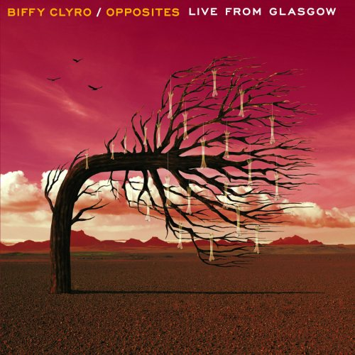 Biffy Clyro - Opposites Live From Glasgow - Zortam Music