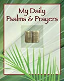 My Daily Psalms and Prayers, Editors of Publications International Ltd., 1605538973