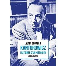 Kantorowicz: Histoires d'un historien (French Edition)