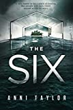 The Six: A Dark Psychological Thriller by  Anni Taylor in stock, buy online here