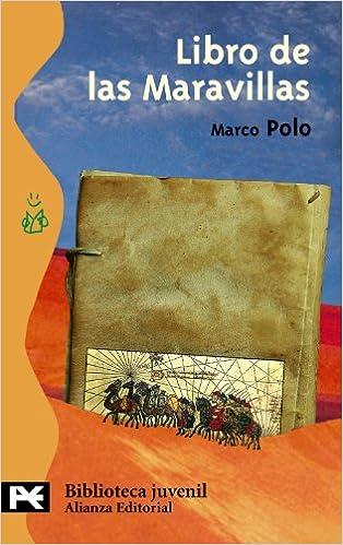 Amazon.com: Libro de las maravillas/ The Book of Wonders (Biblioteca Tematica Juvenil) (Spanish Edition) (9788420677217): Marco Polo: Books
