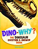 Dino-Why?, Sylvia Funston, 1897349246