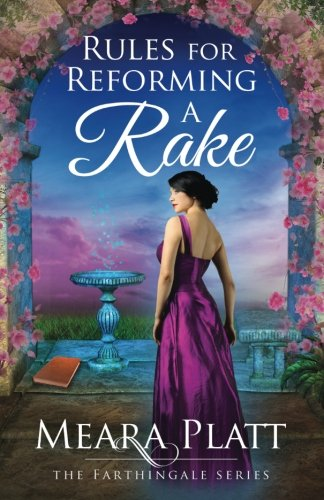 Rules for Reforming a Rake (The Farthingale Series) (Volume 3)