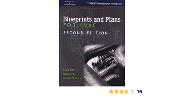 Blueprints and Plans for HVAC (Delmar Learning Blueprint Reading): Moravek,  Joseph, Miller, Frank, Miller, Wilma: 9781401818173: Amazon.com: Books | Hvac Drawing Book |  | Amazon.com