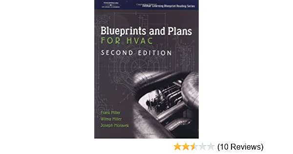 Blueprints and plans for hvac delmar learning blueprint reading blueprints and plans for hvac delmar learning blueprint reading joseph moravek frank miller wilma miller 9781401818173 amazon books malvernweather Gallery