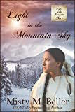 Light in the Mountain Sky