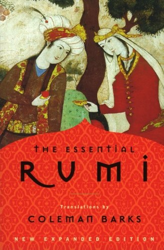 The Essential Rumi, New Expanded Edition (Best Rumi Love Poems)