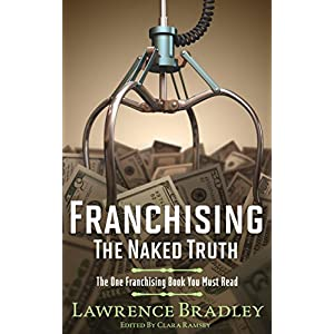 Franchising - The Naked Truth