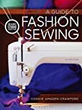 A Guide to Fashion Sewing 6th Edition