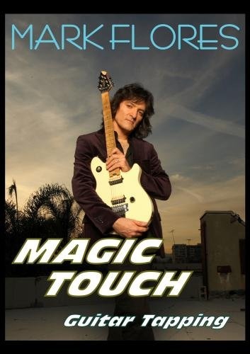 Spanish Guitar Magic (Mark Flores'