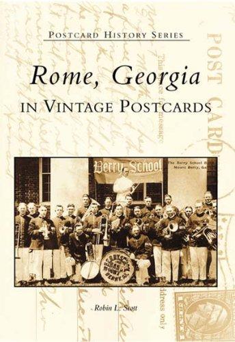 Georgia Ga Postcard (Rome in Vintage Postcards (Postcard History:)