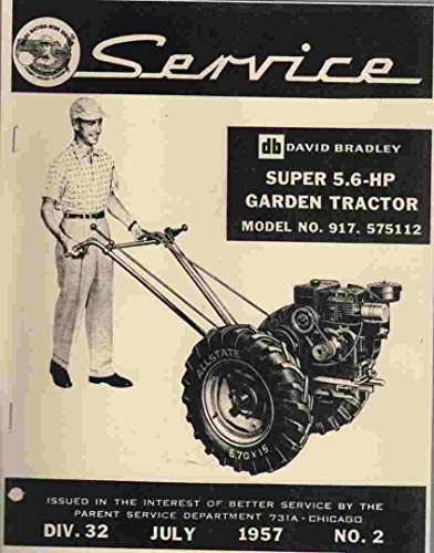 David Bradley Super 5.6 HP Garden Tractor, No 917.575112 Setting up and operating instructions and parts list for Transmission, Chassis, Speed Changer, etc.
