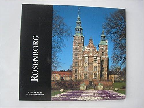 Book Rosenborg The Royal Danish Collections